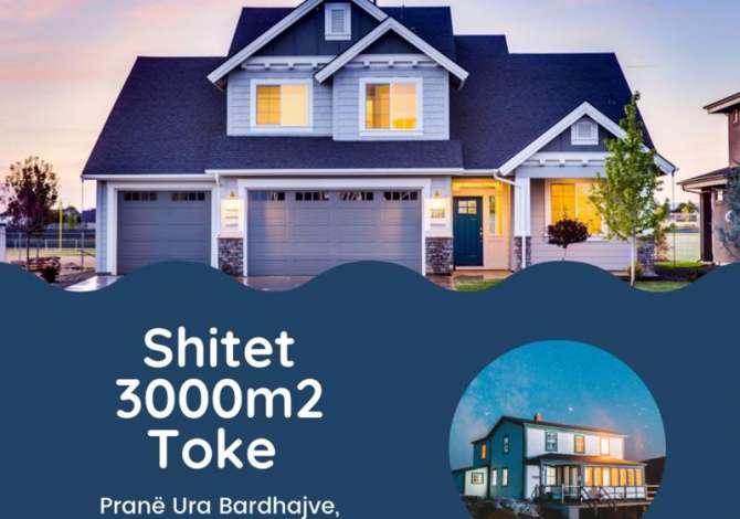 land for sale 🏡 Shitet Toka 📐Sip 3000 m2