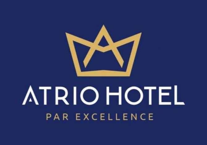 menaxher hotel Atrio Hotel ne Shkemb Kavaje kerkon te zgjeroje Staf